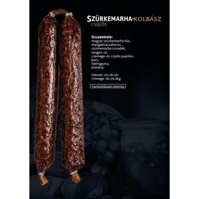 SZ.Szürkemarha Kolbász (CSÍPŐS) 0,3 kg/db